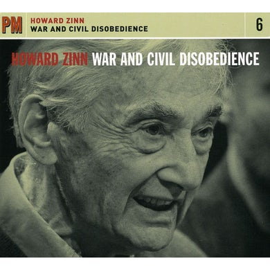 Howard Zinn WAR & CIVIL DISOBEDIENCE CD