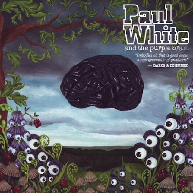 Paul White THE PURPLE BRAIN CD