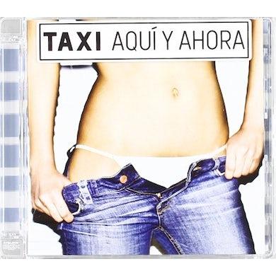 Taxi AQUI Y AHORA CD