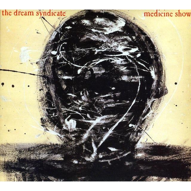 The Dream Syndicate MEDICINE SHOW CD