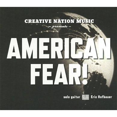 Eric Hofbauer AMERICAN FEAR CD