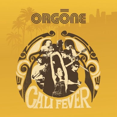 Orgone CALI FEVER CD