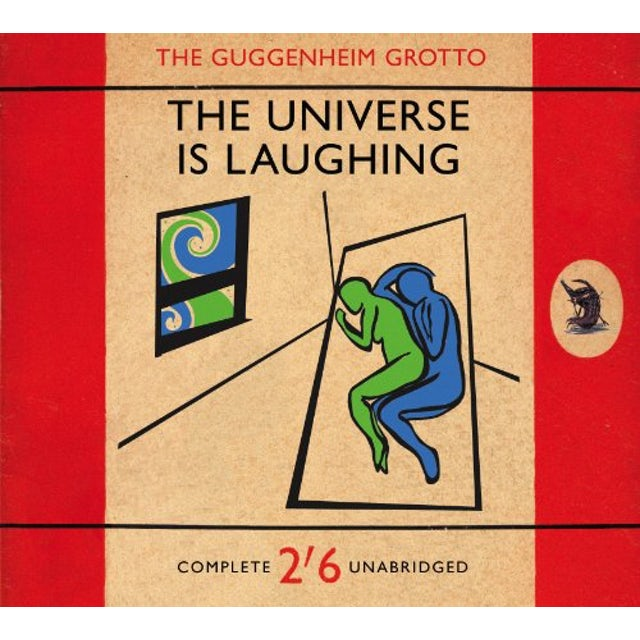 Guggenheim Grotto UNIVERSE IS LAUGHING CD