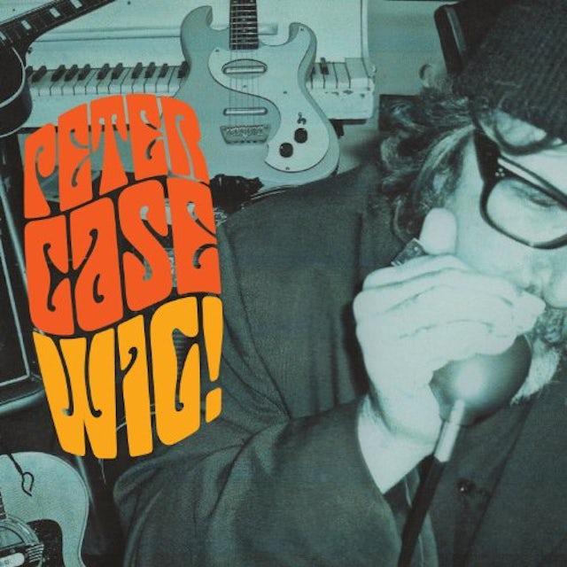 Peter Case WIG (Vinyl)
