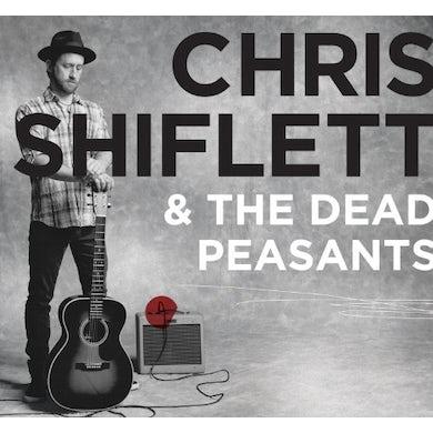 CHRIS SHIFLETT & DEAD PEASANTS Vinyl Record