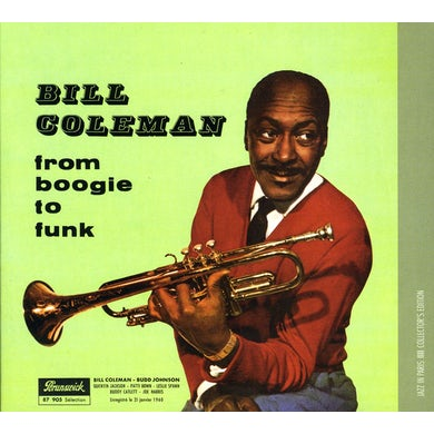 Bill Coleman FROM BOOGIE TO FUNK CD