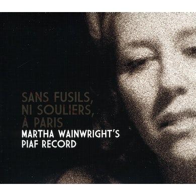 Martha Wainwright SANS FUSILS NI SOULIERS A PARIS CD