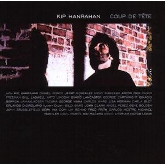 Kip Hanrahan COUP DE TETE CD