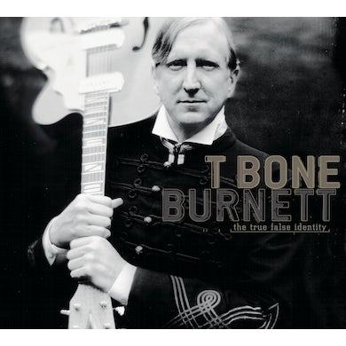 T-Bone Burnett TRUE FALSE IDENTITY CD