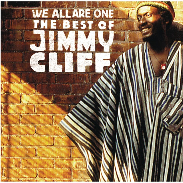 Jimmy Cliff WE ARE ALL ONE: THE BEST OF CD