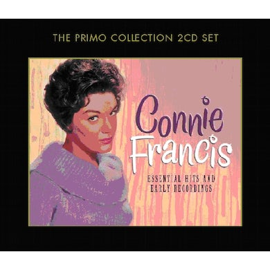 Connie Francis ESSENTIAL HITS & EARLY RECORDINGS CD