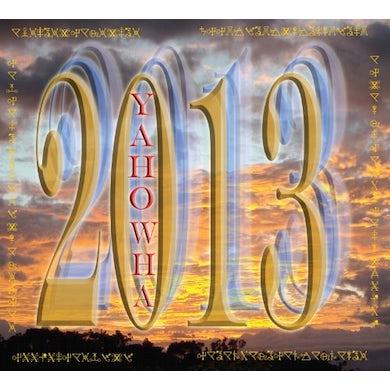 Yahowha 13 2013 CD