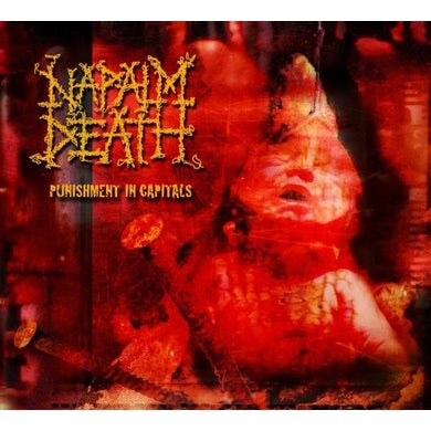 Napalm Death PUNISHMENTS IN CAPITALS CD