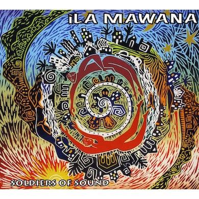 iLa Mawana SOLDIERS OF SOUND CD