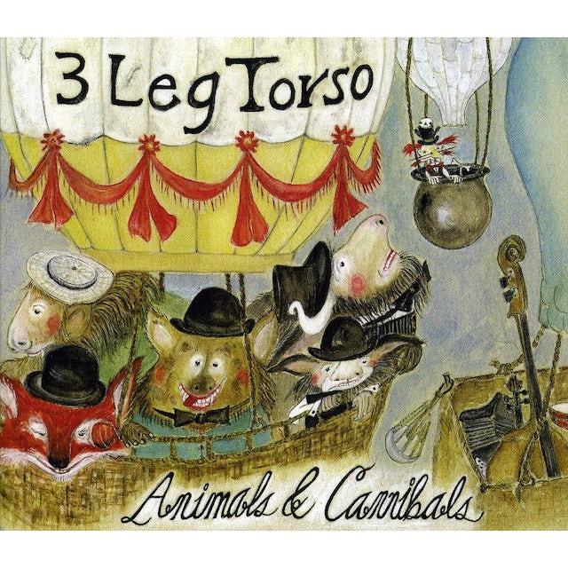 3 Leg Torso ANIMALS & CANNIBALS CD