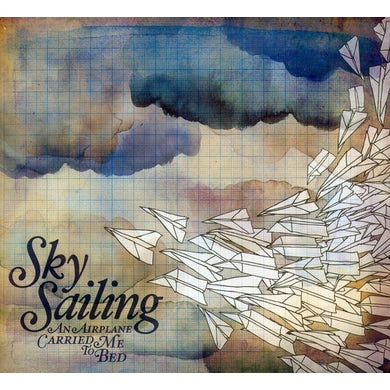 Sky Sailing AN AIRPLANE CARRIED ME TO BED CD