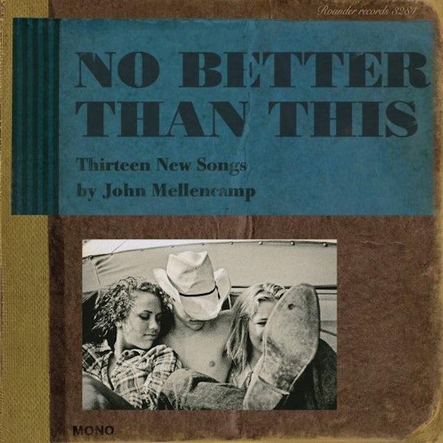 John Mellencamp NO BETTER THAN THIS Vinyl Record