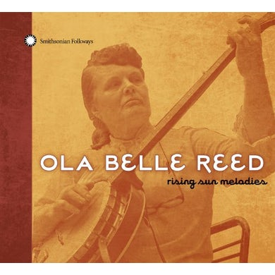 Ola Belle Reed RISING SUN MELODIES CD