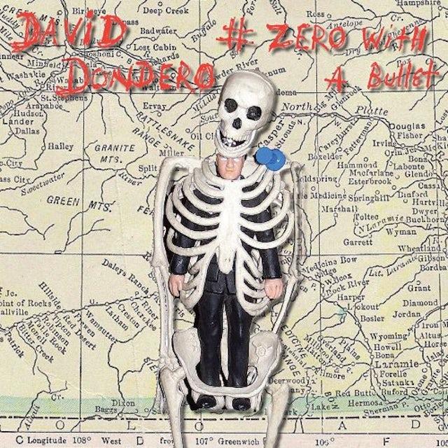 David Dondero ZERO WITH A BULLET Vinyl Record