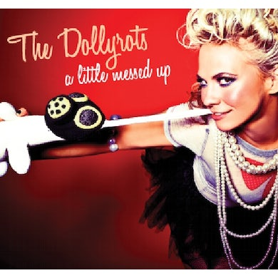 Dollyrots A LITTLE MESSED UP CD