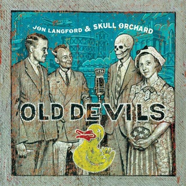 Jon Langford & Skull Orchard OLD DEVILS Vinyl Record