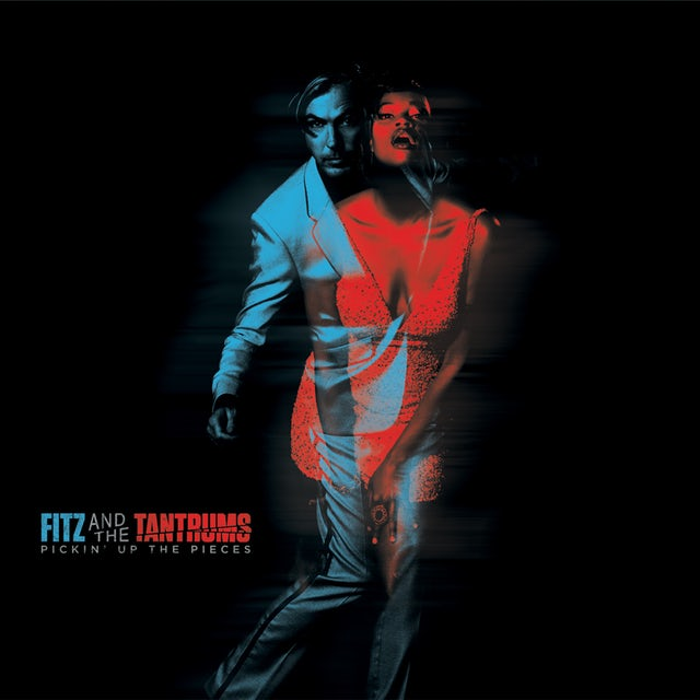 Fitz & The Tantrums PICKIN UP THE PIECES Vinyl Record