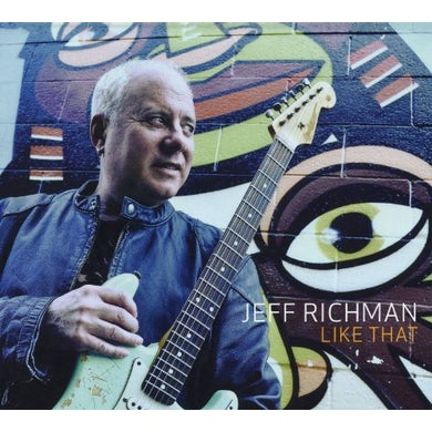 Jeff Richman LIKE THAT CD