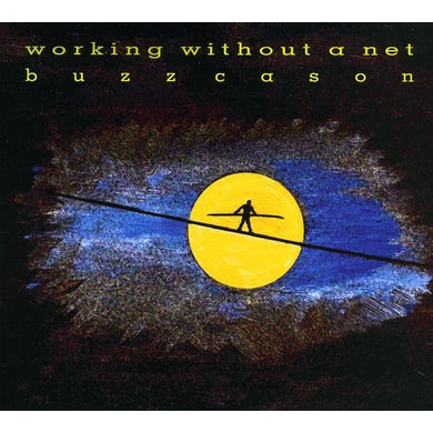 Buzz Cason WORKING WITHOUT A NET CD