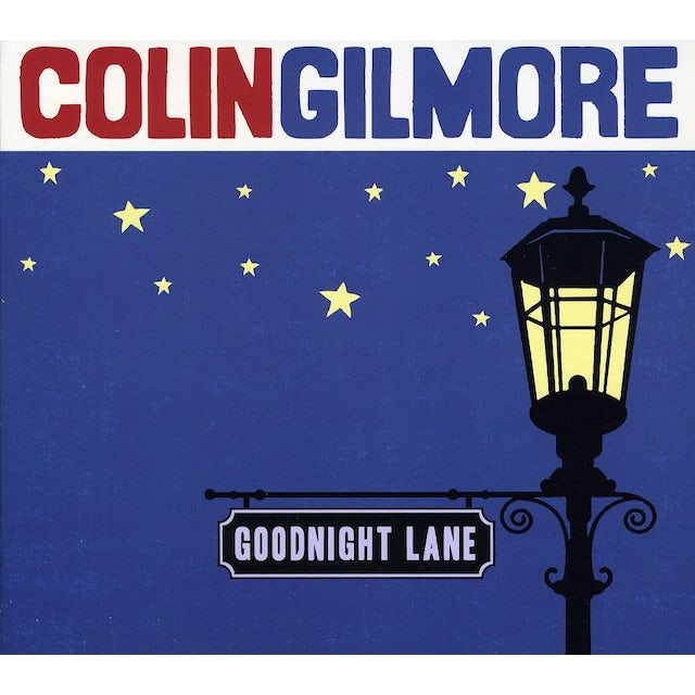 Colin Gilmore GOODNIGHT LANE CD