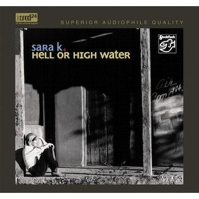 Sara K. HELL OR HIGH WATER CD