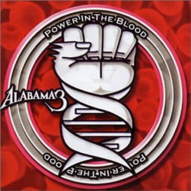 Alabama 3 POWER IN THE BLOOD CD
