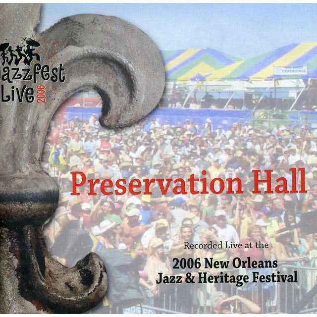 Preservation Hall Jazz Band JAZZ FEST 2006 CD