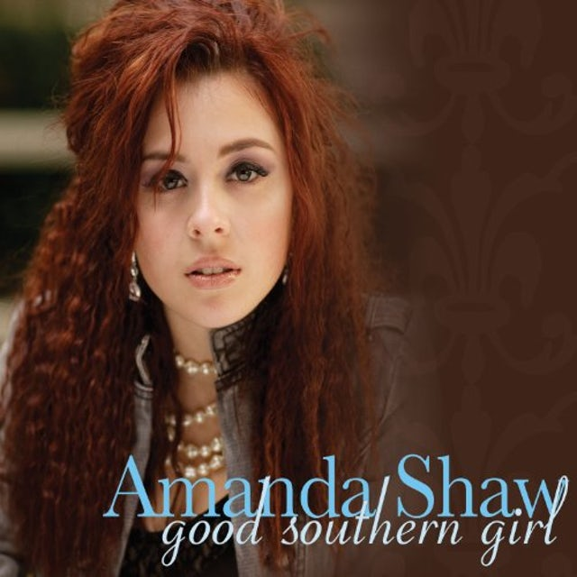 Amanda Shaw GOOD SOUTHERN GIRL CD