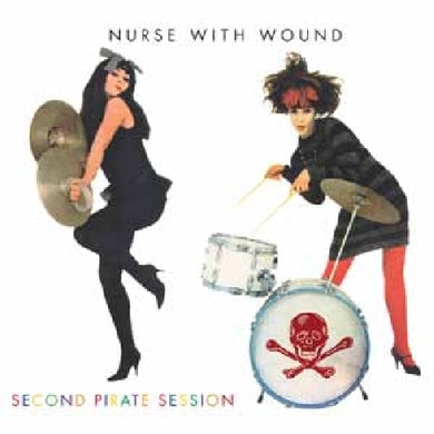 Nurse With Wound SECOND PIRATE SESSION CD