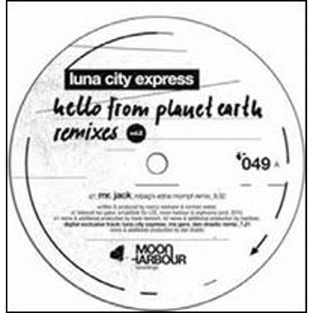 Luna City Expres HELLO FROM PLANET EARTH REMIXES 2 Vinyl Record