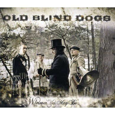 Old Blind Dogs WHEREVER YET MAYBE CD