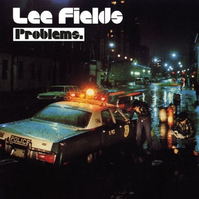 Lee Fields PROBLEMS Vinyl Record
