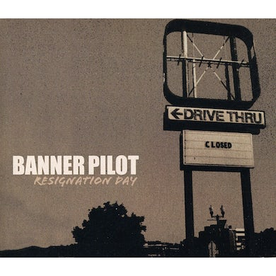 Banner Pilot RESIGNATION DAY CD