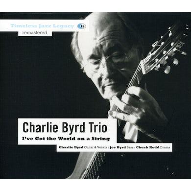 Charlie Byrd I'VE GOT THE WORLD ON A STRING CD