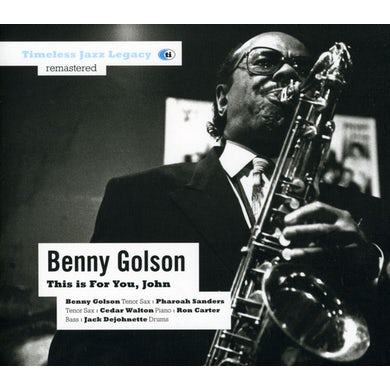 Benny Golson THIS IS FOR YOU JOHN CD