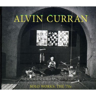 Alvin Curran SOLO WORKS: THE 70'S CD
