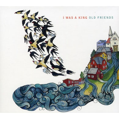 I Was A King OLD FRIENDS CD