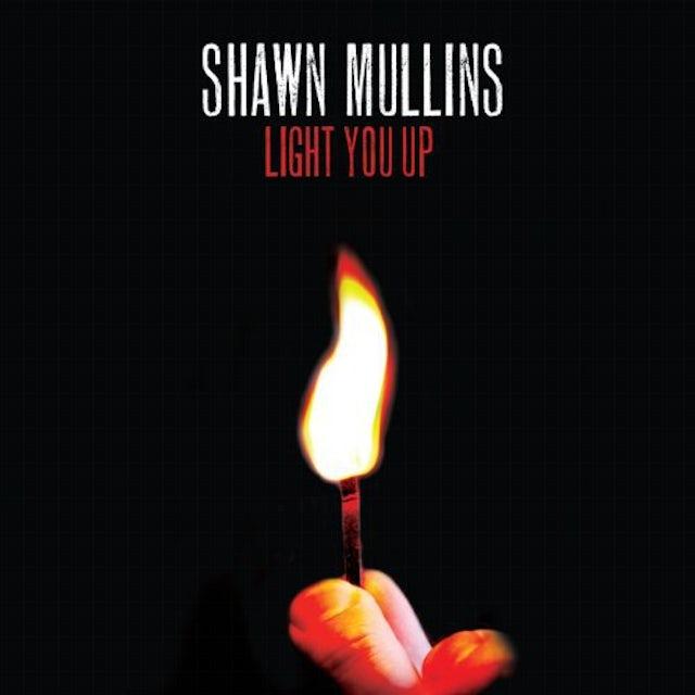 Shawn Mullins LIGHT YOU UP Vinyl Record