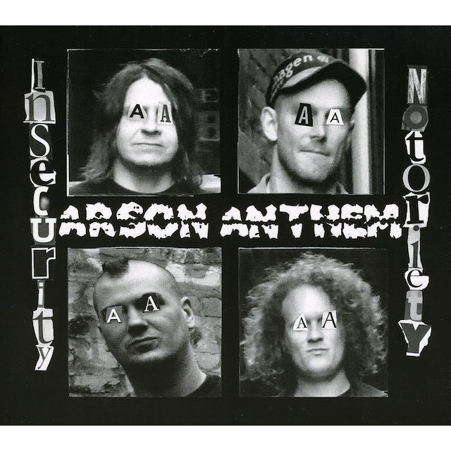 Arson Anthem INSECURITY NOTORIETY CD