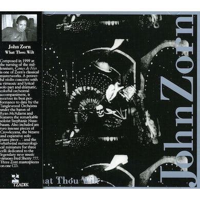 John Zorn WHAT THOU WILT CD