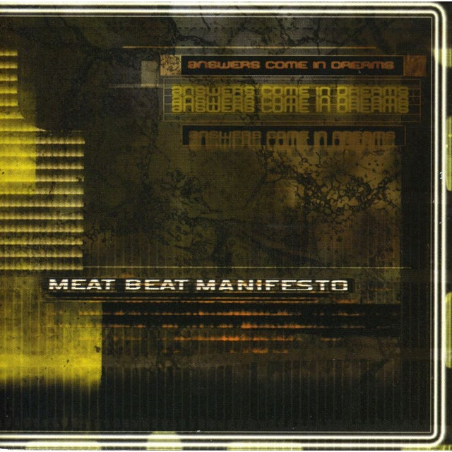 Meat Beat Manifesto ANSWERS COME IN DREAMS CD