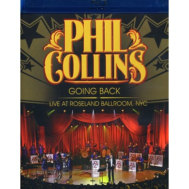Phil Collins GOING BACK: LIVE AT ROSELAND BALLROOM NYC Blu-ray