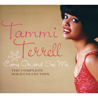 Tammi Terrell COME ON & SEE ME: THE COMPLETE SOLO COLLECTION CD