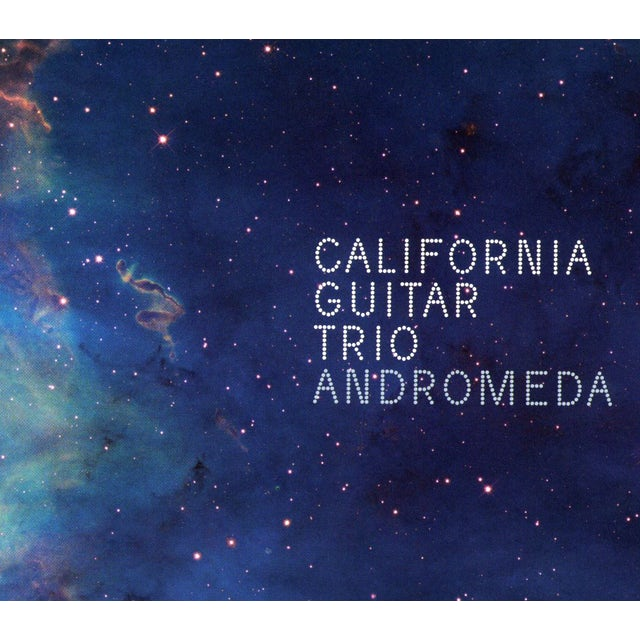 California Guitar Trio ANDROMEDA CD
