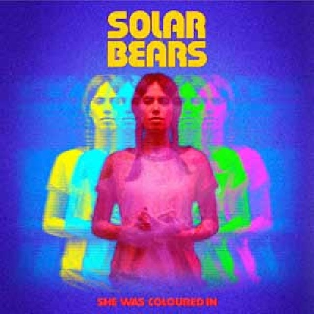 Solar Bears SHE WAS COLOURED IN Vinyl Record